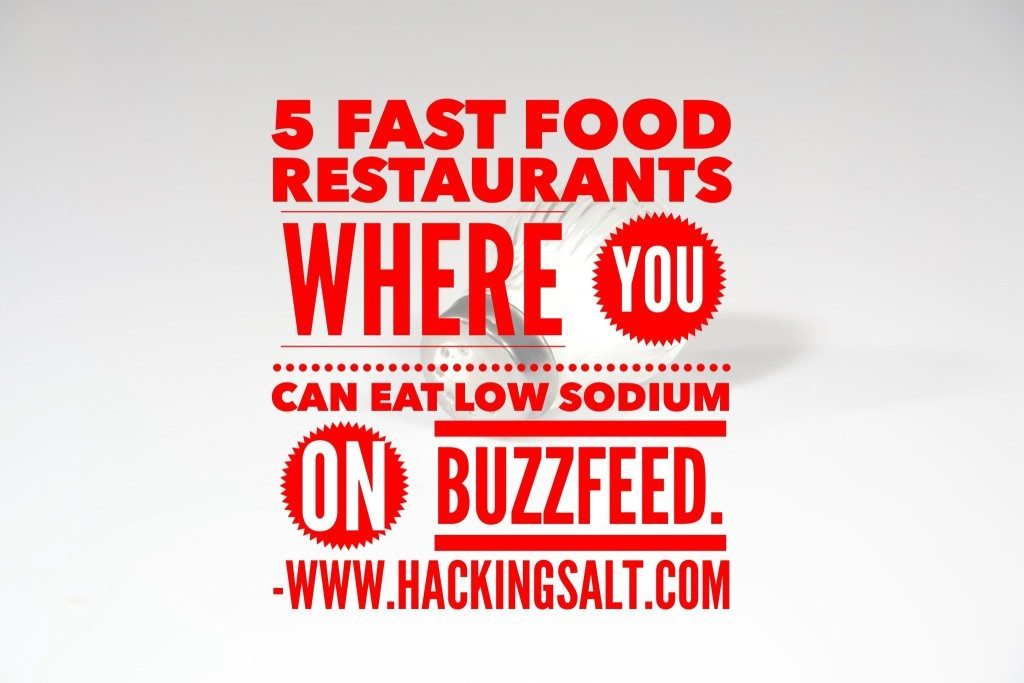 5 Fast Food Restaurants Where You Can Eat Low Sodium on Buzzfeed