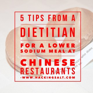 5 Tips From A Dietitian For A Lower Sodium Meal At Chinese Restaurants