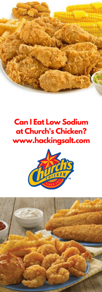 Low Sodium At Churchs Chicken