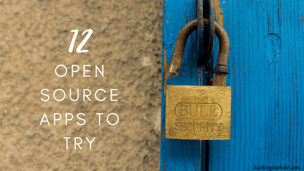 11 Open Source Apps to Try