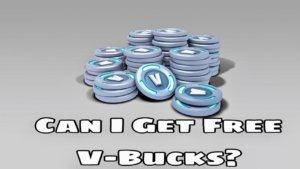 can i get free v bucks in fortnite