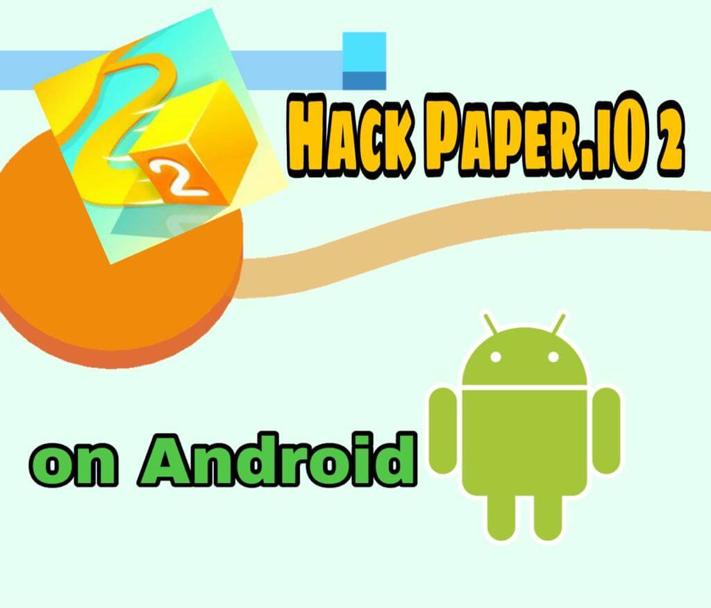 How To Hack Paper. iO 2 on Android