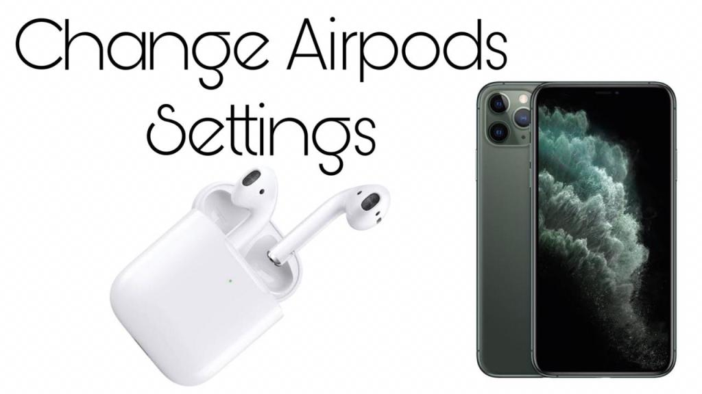 How to change airpods settings iPhone iOS 13