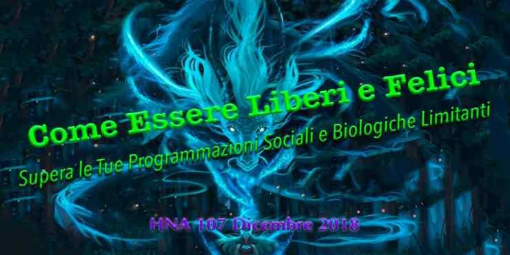 HNA107Dic2018-Liberi-Felici-programmazione-societa-lavaggio-cervello