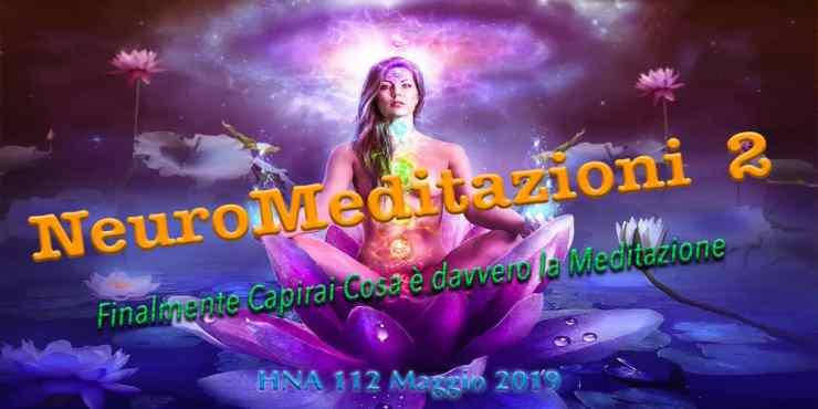 HNA112Mag2019-NeuroMeditazioni-2-Cuore-Aperto-Compassione-Amorevole-Gratitudine-Amore-Metta-Meditazione-Dhyana