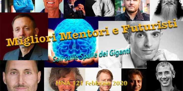 HNA121Feb2020 I Migliori Pensatori, BioHackers, NeuroScienziati, Divulgatori di fitness, NeuroHacker e futuristi