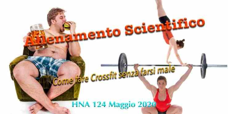 HNA124Mag2020 biohacking-allenamento-scientifico-crossfit-senza-farsi-male