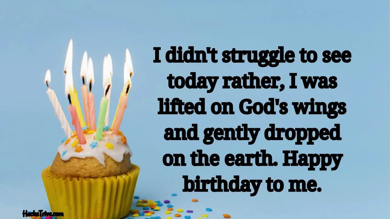 Heartfelt Birthday Wishes For Myself Inspirational Prayer In Advance