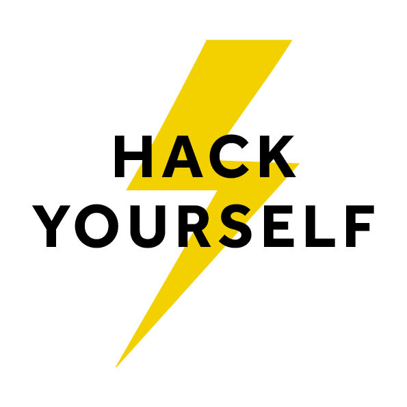 Hack Yourself