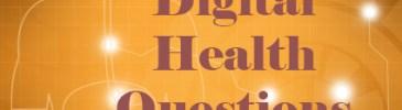 digital health questions