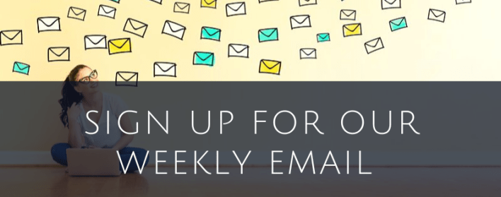 Sign Up for Our Weekly Email
