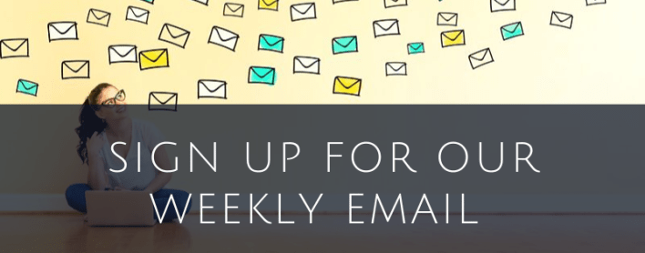 Sign Up for Our Weekly Sign-Up
