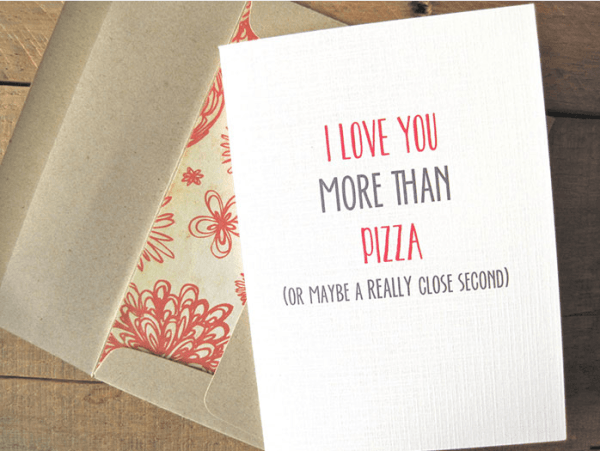 I love you more than pizza funny greeting card