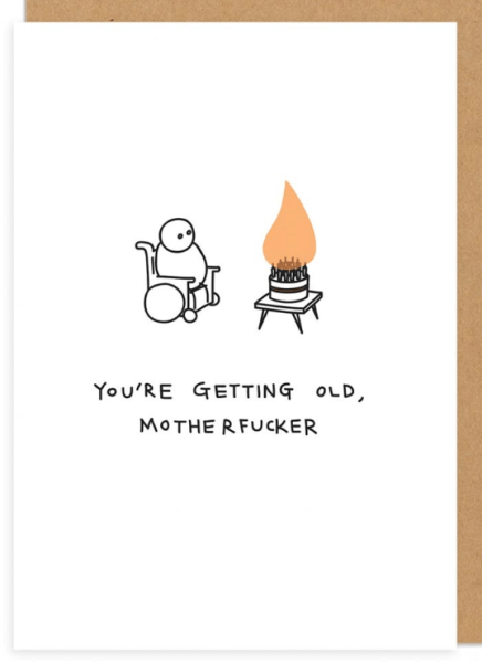 You're getting oldfunny greeting card
