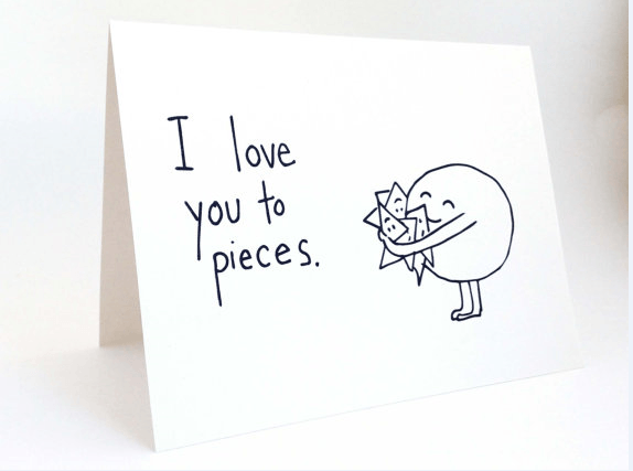 I love you to pieces funny greeting card