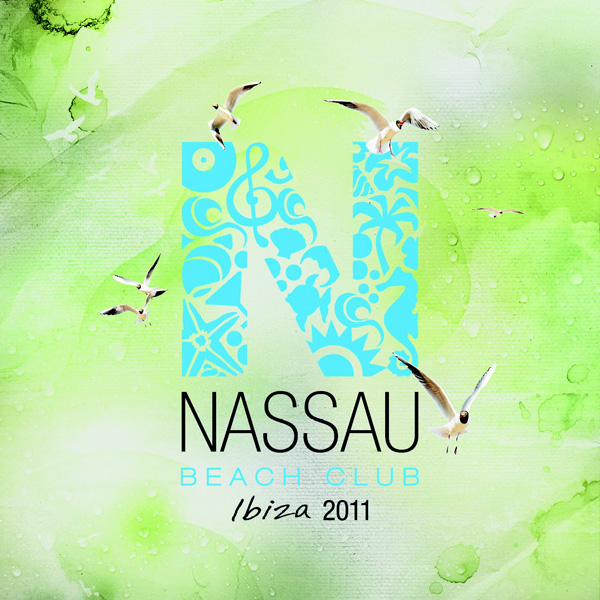 VARIOUS ARTISTS – NASSAU BEACH CLUB IBIZA 2011