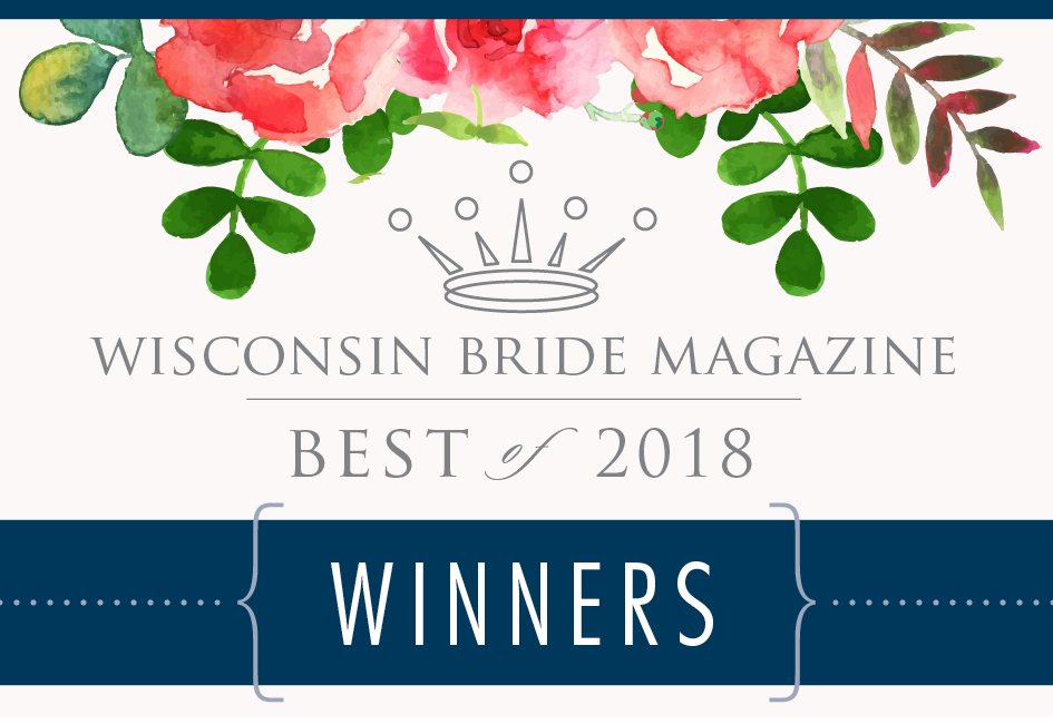 WINNER! Wisconsin Bride's Best of 2018