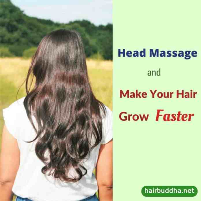 Head Massage And Grow Your Hair Faster Update 2 Hair Buddha