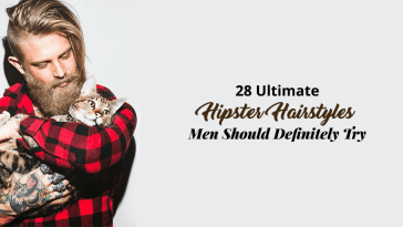 28 Ultimate Hipster Hairstyles Men Should Definitely Try In 2018