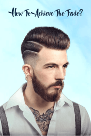 How To Achieve The Fade haircut?
