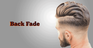 Back Fade Hairstyle men