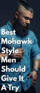 Best-Mohawk-Style-Men-Should-Give-It-A-Try..