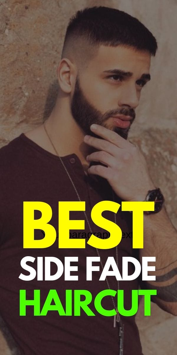Best Side Fade Haircuts For Men