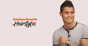 Cristiano Ronaldo Hairstyles
