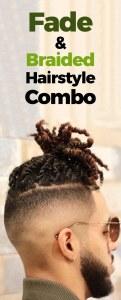 Fade Combo Fade Haircut with Braided Bun.