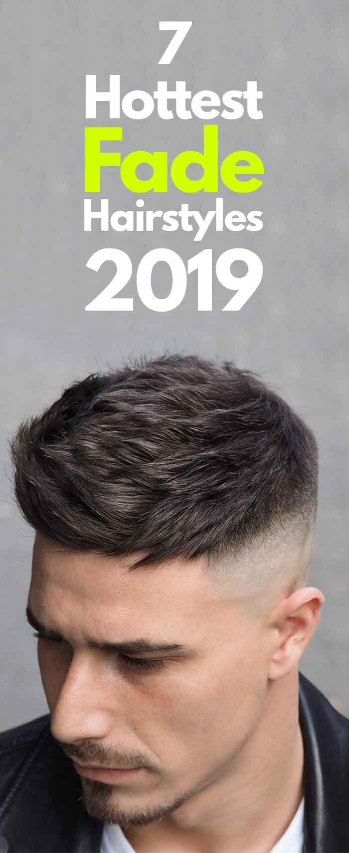 Fade Hairstyles For Men 2019