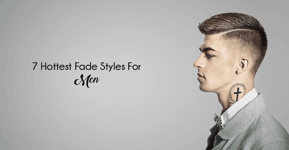 Hottest fade hairstyles