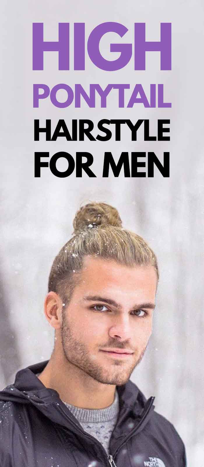 The High Ponytail Hairstyle For Men To Try In 2020