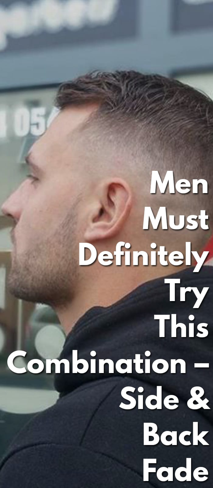 Men-Must-Definitely-Try-This-Combination-–-Side-&-Back-Fade.