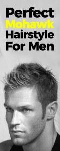 Perfect Mohawk Haircut For Men