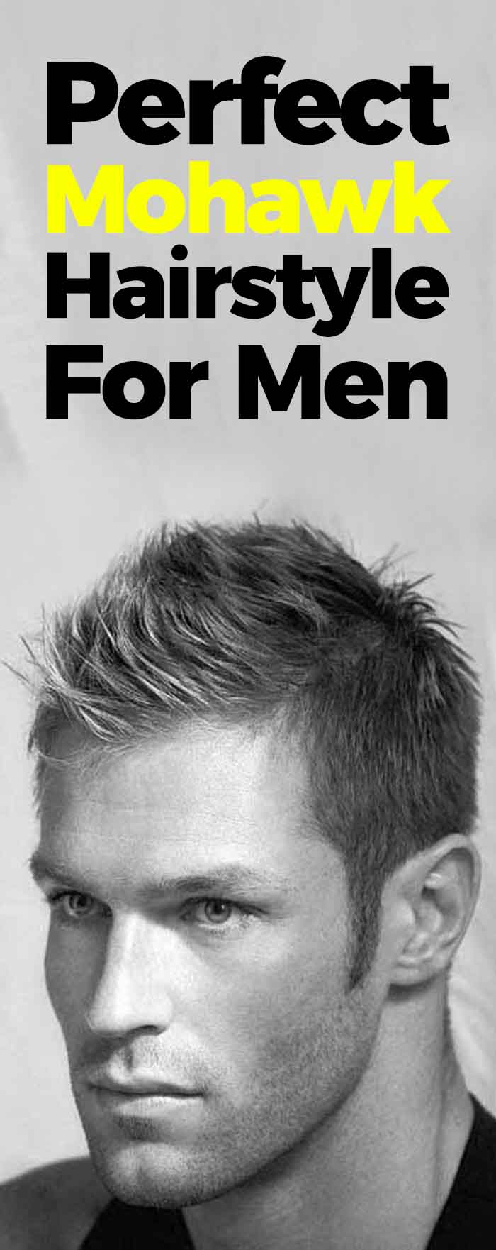 Perfect Mohawk Haircut For Men