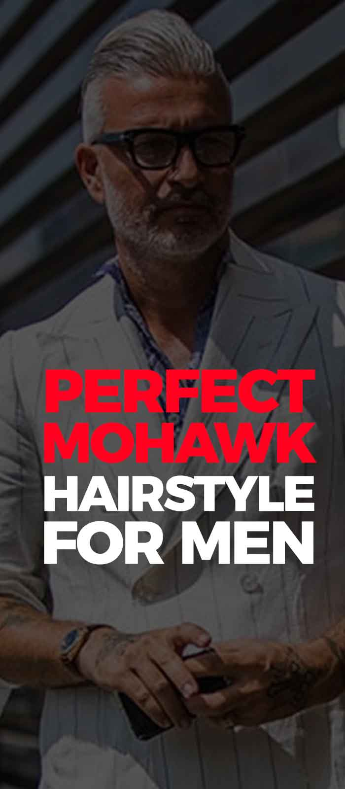 Perfect Mohawk Haircut For Men 2019
