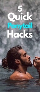 Ponytail Hacks Men