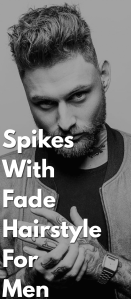 Spikes-With-Fade-Hairstyle-For-men-..