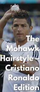 The-Mohawk-Hairstyle-–-Cristiano-Ronaldo-Edition..