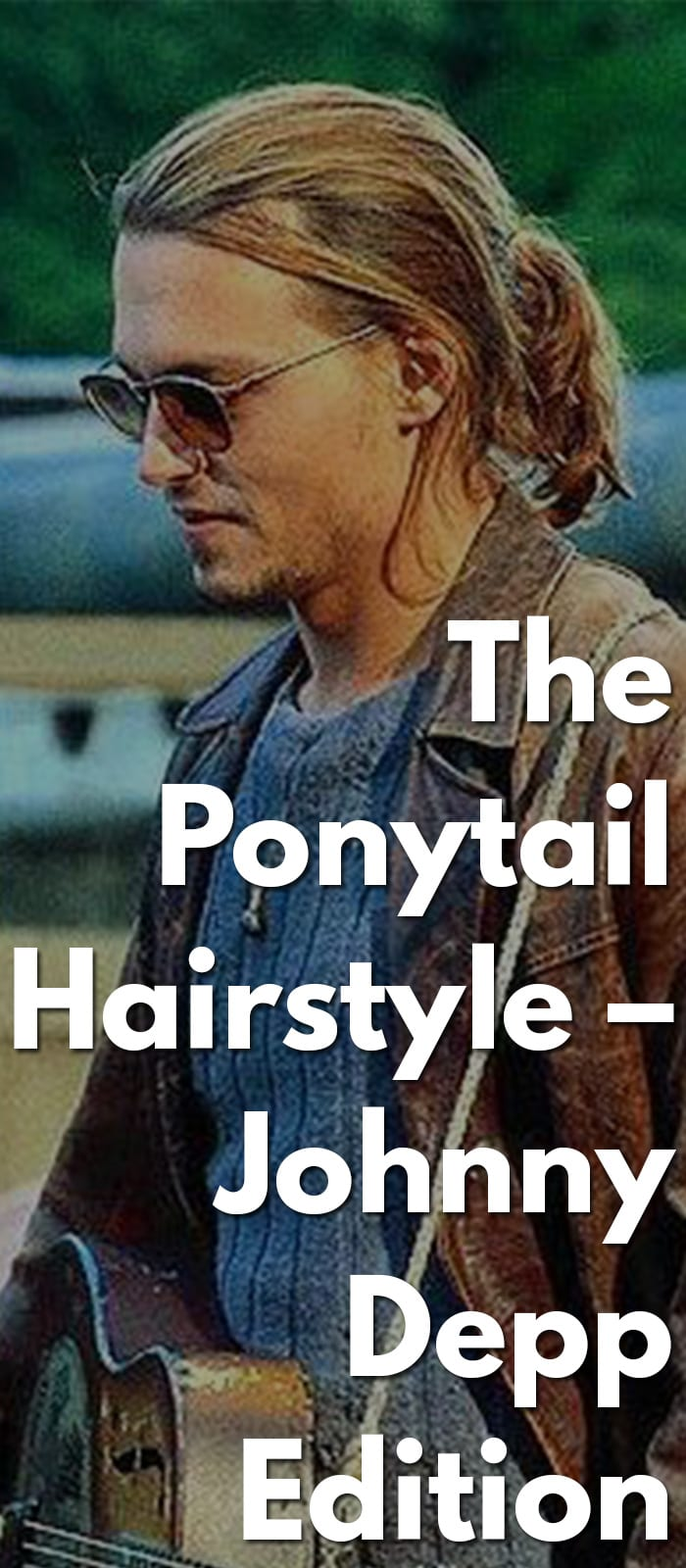 The-Ponytail-Hairstyle-–-Johnny-Depp-Edition.