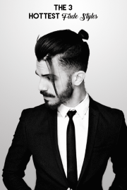 The 3 Hottest Fade Styles For Men