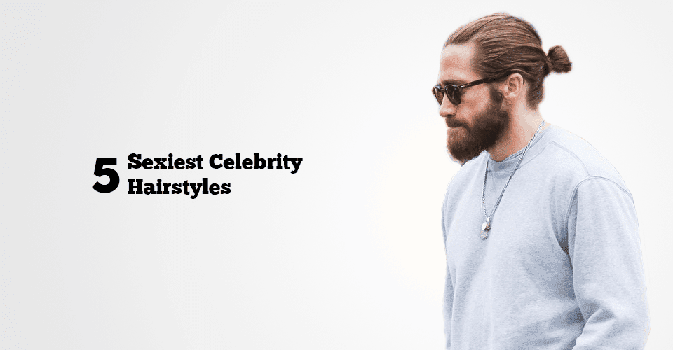 sexiest celebrity hairstyles