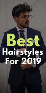 Best Hairstyles For 2019