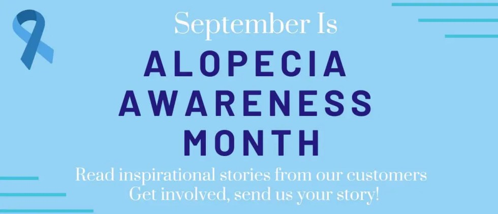 Alopecia Awareness Month September