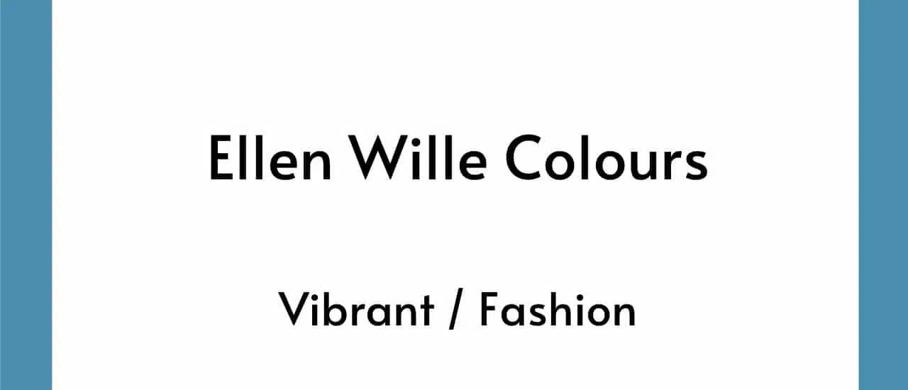 Ellen Wille Colours - Vibrant Fashion