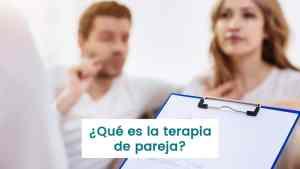 Lee más sobre el artículo Qué es la terapia de pareja y para qué sirve?, cuando acudir