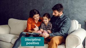 Lee más sobre el artículo Disciplina positiva qué es: Una crianza firme y respetuosa
