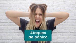 Lee más sobre el artículo Ataques de pánico síntomas, consejos y tratamiento