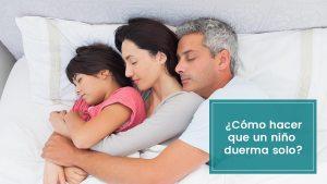 Lee más sobre el artículo Cómo hacer que un niño duerma solo en su habitación