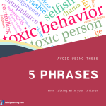 Toxic parenting: Avoid using these 5 phrases